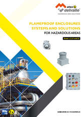 Flameproof Enclosures Systems and Solutions · Atex Delvalle