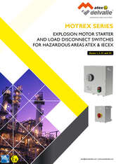 EXPLOSION MOTOR STARTERS AND LOAD DISCONNECT - MOTREX SERIES · Atex Delvalle