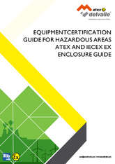 Atex, IECEx and Hazardous Areas Guide · Atex Delvalle